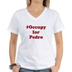 Occupy for Pedro Women's V-Neck T-Shirt