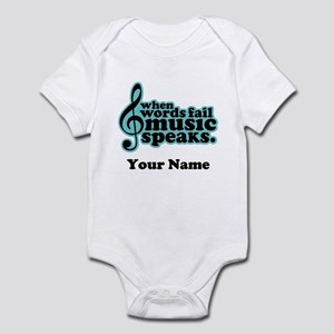 Words Fail Music Speaks Custom Infant Bodysuit
