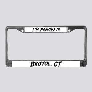 Famous in Bristol License Plate Frame