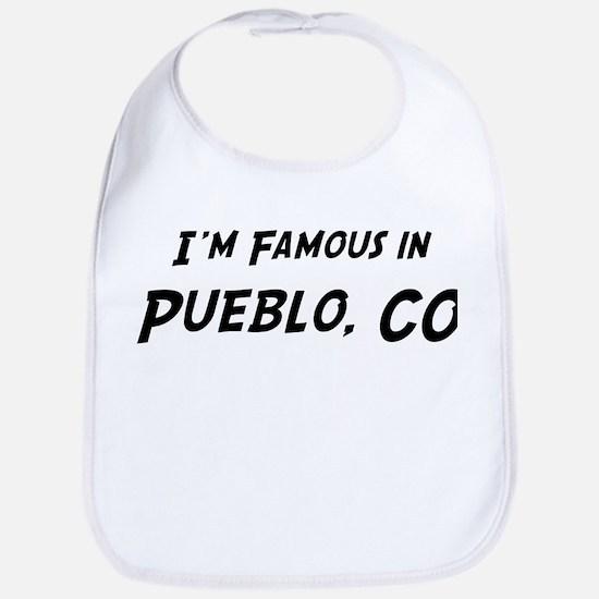 Famous in Pueblo Bib