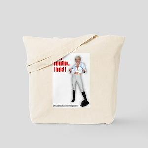 Be My Valentine I Insist! Tote Bag