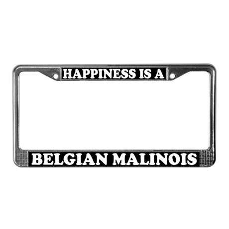 Happiness Is Belgian Malinois License Plate Frame