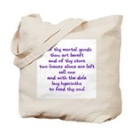 Hyacinths to feed thy soul Tote Bag