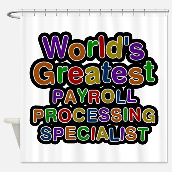 World's Greatest PAYROLL PROCESSING SPECIALIST Sho