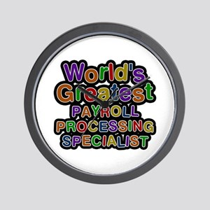 World's Greatest PAYROLL PROCESSING SPECIALIST Wal