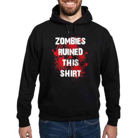 Zombies ruined this Hoodie (dark)