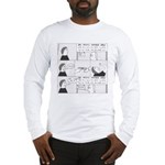 Wonder Drug Long Sleeve T-Shirt