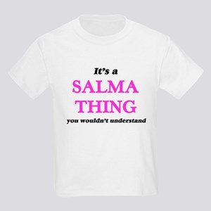 It's a Salma thing, you wouldn't u T-Shirt