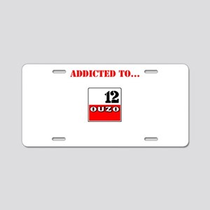 Addicted to Ouzo Aluminum License Plate