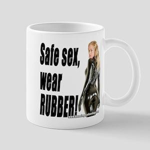Safe Sex, Wear Rubber! Mug