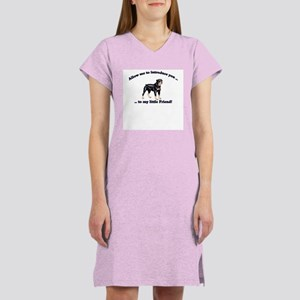 Rottie Dog, My Little Friend Women's Nightshirt