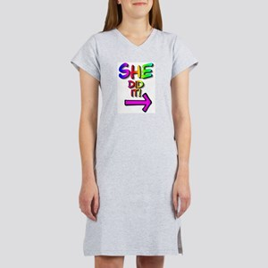 She did it! (right) Women's Pink Nightshirt