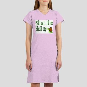 shut the shell up Women's Nightshirt