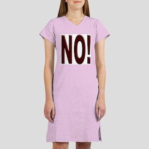 No, Nein, Non, Nyet, Nope Women's Nightshirt