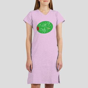 I Like It Dirty Women's Nightshirt