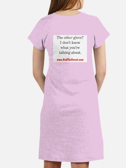 Ferret Saying 422 Women's Nightshirt