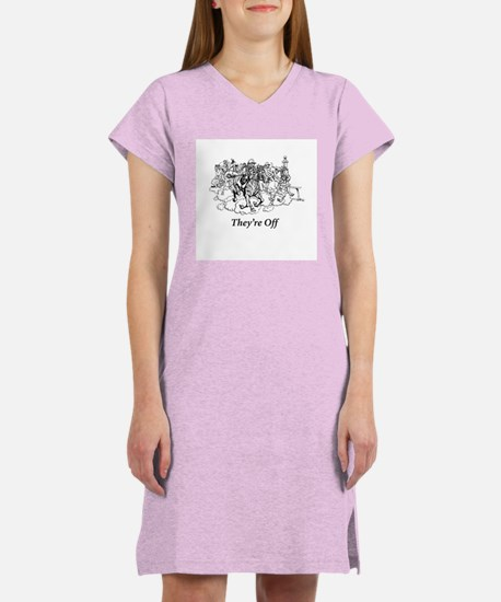 They're Off! Women's Nightshirt