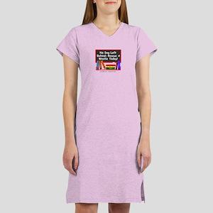 No Dog Left Behind (Westie) Women's Nightshirt