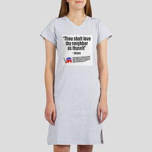 LOVE THY NEIGHBOR Women's Nightshirt