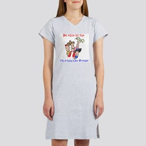 Be Nice to Me Child Care Women's Nightshirt