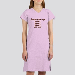 """Never Give Up"" Women's Nightshirt"