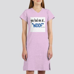You had me at Women's Nightshirt