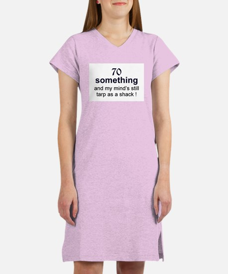 70 Something Women's Nightshirt