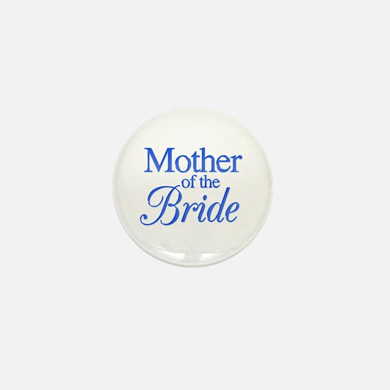 Mother of the Bride (blue) Mini Button