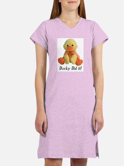 Ducky Did it! Women's Nightshirt