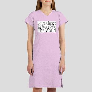 Be the Change (b&w) Women's Nightshirt
