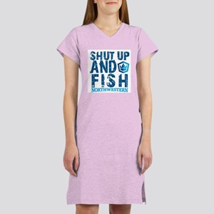 Shut Up and Fish Women's Nightshirt
