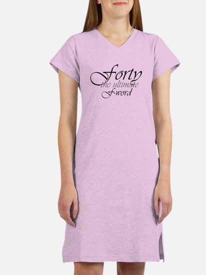 40th birthday f-word Women's Nightshirt