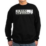 A Mama for Obama Sweatshirt (dark)