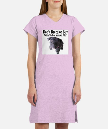 """Updated"" Don't Breed or Buy Women's Nightshirt"