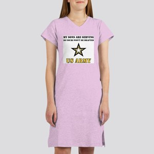 Army - My Sons are serving Women's Nightshirt