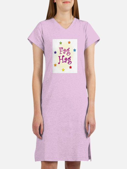 Fag Hag Women's Pink Nightshirt