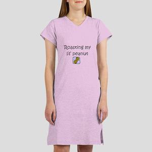 Roasting my lil peanut Women's Nightshirt