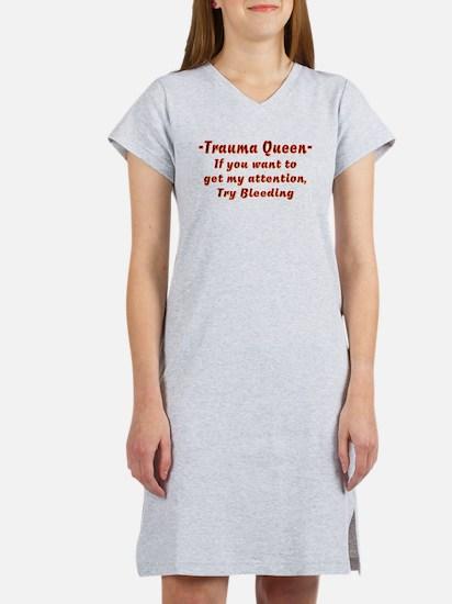 Trauma Queen Attention Women's Nightshirt