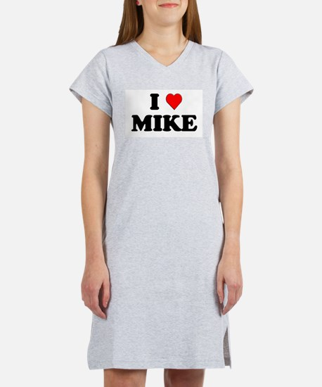 I Love Mike Women's Pink Nightshirt