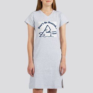 Don't Be Scared Shark Women's Nightshirt