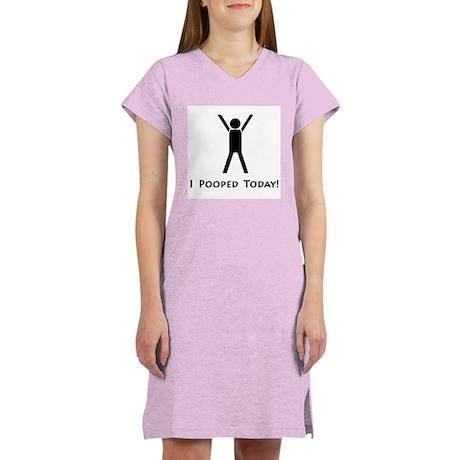 I pooped today! Women's Pink Nightshirt