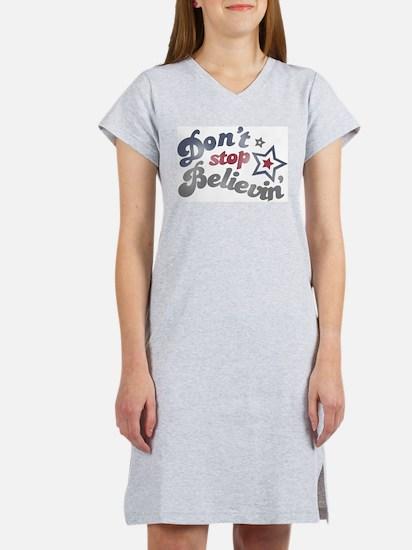 Don't Stop Believin' Women's Nightshirt