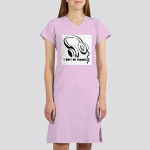 I don't do requests Women's Pink Nightshirt