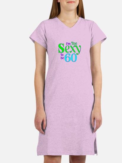 60th birthday sexy Women's Nightshirt