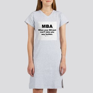 MBA, not BS - Women's Pink Nightshirt