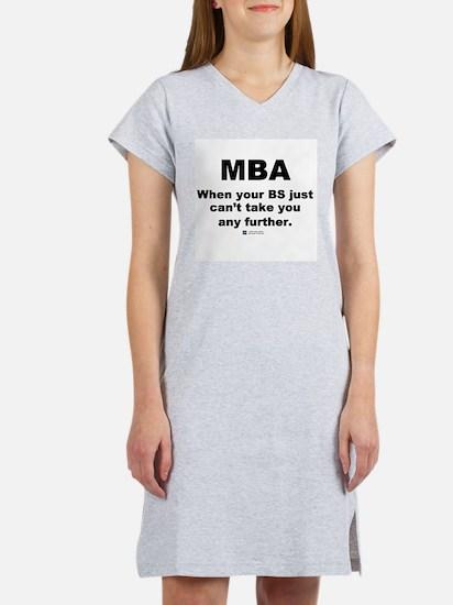 MBA, not BS - Women's Pink Nightshirt