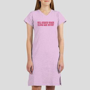 Well-behaved women Women's Nightshirt