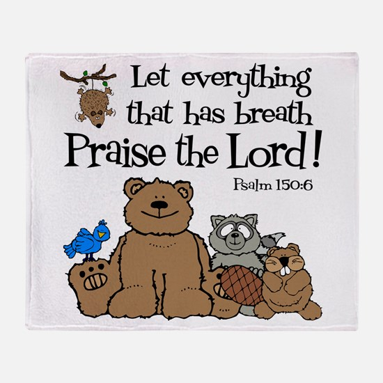 Psalm 150:6 Throw Blanket