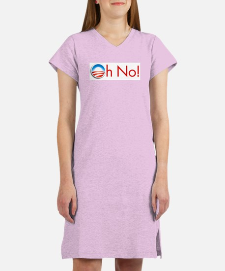 Oh No! Obama Women's Nightshirt