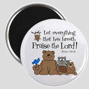 Psalm 150:6 Magnet
